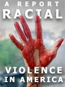 Racial Violence in America - a National Vanguard White Paper