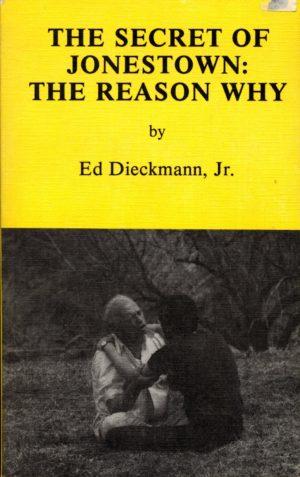 The Secrets of Jonestown
