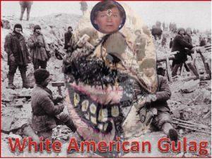 White American Gulag.jpg